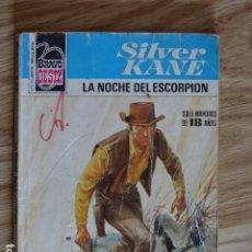 Cómics: LA NOCHE DEL ESCORPIÓN SILVER KANE BRAVO OESTE BOLSILIBROS BRUGUERA Nº 950 AÑO 1979 PULP. Lote 221460153