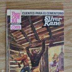 Cómics: CLIENTES PARA EL CEMENTERIO SILVER KANE BRAVO OESTE BOLSILIBROS BRUGUERA Nº 1169 AÑO 1983 PULP. Lote 221460581