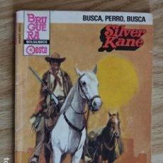 Cómics: BUSCA PERRO BUSCA SILVER KANE BRAVO OESTE BOLSILIBROS BRUGUERA Nº 1204 AÑO 1984 PULP. Lote 221461012