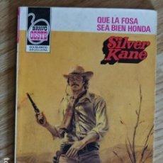Cómics: QUE LA FOSA SEA BIEN HONDA SILVER KANE BRAVO OESTE BOLSILIBROS BRUGUERA Nº 1153 AÑO 1983 PULP. Lote 221461481