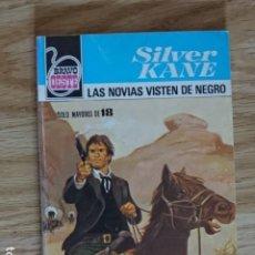 Cómics: LAS NOVIAS VISTEN DE NEGRO SILVER KANE BRAVO OESTE BOLSILIBROS BRUGUERA Nº 1009 AÑO 1980 PULP. Lote 221462448
