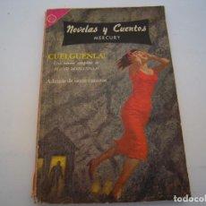 Cómics: CUELGUENLA NOVELAS Y CUENTOS NOVARO. Lote 222236482