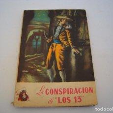 Cómics: LA CONSPIRACION DE LOS 13. Lote 222236676