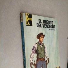 Comics : EL TRIBUTO VENCEDOR / A. ROLCEST / KANSAS Nº 559 / BRUGUERA 1ª EDICIÓN 1969. Lote 222419080