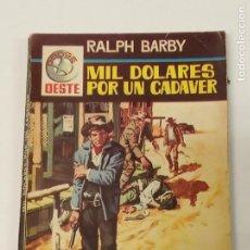Cómics: MIL DOLARES POR UN CADÁVER / RALPH BARBY / DODGE OESTE Nº 55 / FERMA 1966. Lote 222588661