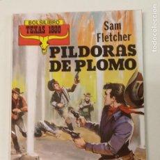 Cómics: PÍLDORAS DE PLOMO / SAM FLETCHER / TEXAS 1800 Nº 1 / PRODUCCIONES EDITORIALES. Lote 222588993