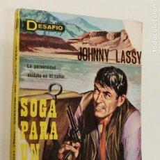 Cómics: SOGA PARA UN MALVADO / JOHNNY LASSY / DESAFÍO Nº 9 / TORROBA 1ª EDICIÓN 1965. Lote 222590360