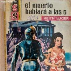 Cómics: SERVICIO SECRETO Nº 1111. EL MUERTO HABLARÁ A LAS 5.LEITH LUGER. BRUGUERA 1971. Lote 222595653