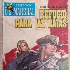 Cómics: COLECCIÓN U.S. MARSCHAL Nº 346. REFUGIO PARA LAS RATAS. ROCK MILLER. ROLLÁN 1972. Lote 222596208