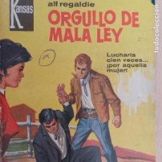 Cómics: KANSAS Nº 296. ORGULLO DE MALA LEY. ALF REGALDIE. BRUGUERA 1964. Lote 223014801