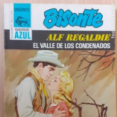 Cómics: BISONTE SERIE AZUL Nº 383. EL VALLE DE LOS CONDENADOS. ALF REGALDIE. BRUGUERA 1978. Lote 223741828