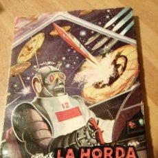 Comics : LUCHADORES DEL ESPACIO 6 LA HORDA AMARILLA. GEORGE H. WHITE. Lote 230857195