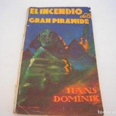 Cómics: EL INCENDIO DE LA GRAN PIRAMIDE. Lote 230988820