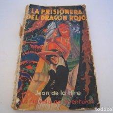 Cómics: LA PRISIONERA DEL DRAGON ROJO PORTADA TOCADA Y LOMO. Lote 230989155
