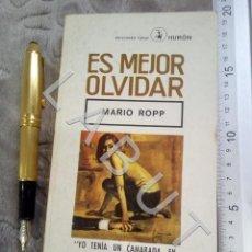 Cómics: ES MEJOR OLVIDAR MARIO ROPP COLECCION HURON U29. Lote 231070390