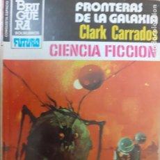 Comics: BRUGUERA CONQUISTA DEL ESPACIO Nº 681. FRONTERAS DE LA GALAXIA. CLARK CARRADO. 1983. MUY BUEN ESTADO. Lote 231383875