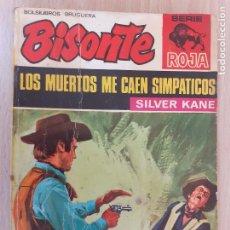 Cómics: BISONTE Nº 1222. LOS MUERTOS ME CAEN SIMPÁTICOS. SILVER KANE. 1ª EDICIÓN. BRUGUERA 1971. Lote 232210495