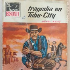 Cómics: BISONTE Nº 1116. TRAGEDIA EN TUBA-CITY. SILVER KANE. 1ª EDICIÓN. BRUGUERA 1969. Lote 232355060