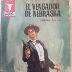 Comics: BUFALO Nº 786. EL VENGADOR DE NEBRASKA. SILVER KANE. 1ª EDICIÓN BRUGUERA 1967. MUY BUENO. Lote 232357320