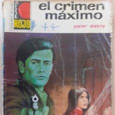 Cómics: PUNTO ROJO Nº 565. EL CRIMEN MÁXIMO. PETER DEBRY. 1ª EDIICIÓN BRUGUERA 1973. Lote 233895830