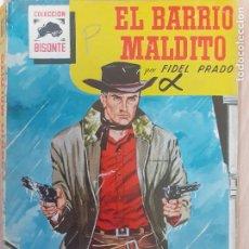 Cómics: BISONTE Nº 619. EL BARRIO MALDITO. FIDEL PRADO. 1ª EDICIÓN. BRUGUERA 1959. BUENO. Lote 233972070