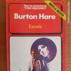 Cómics: SERIE POLICÍACA TOP SECRET Nº 12. ESCORIA. BURTON HARE. EDICIONES FORUM 1985. Lote 234958040