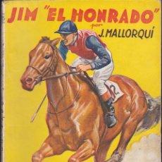Cómics: NOVELA COLECCION LA NOVELA DEPORTIVA JIM EL HONRADO. Lote 235093200