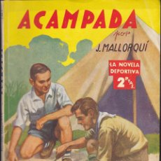 Cómics: NOVELA COLECCION LA NOVELA DEPORTIVA ACAMPADA. Lote 235093230
