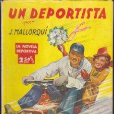Cómics: NOVELA COLECCION LA NOVELA DEPORTIVA UN DEPORTISTA. Lote 235093325