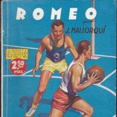 Cómics: NOVELA COLECCION LA NOVELA DEPORTIVA ROMEO. Lote 235093555