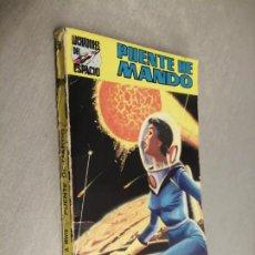 Cómics: PUENTE DE MANDO / GEORGE H. WHITE / LUCHADORES DEL ESPACIO Nº 38 / VALENCIANA 1975. Lote 236219125