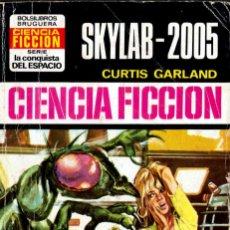 Comics : EDITORIAL BRUGUERA; LA CONQUISTA DEL ESPACIO; SKYLAB-2005; Nº 237; CURTIS GARLAND. Lote 236223830