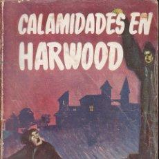 Cómics: NOVELA COLECCION BIBLIOTECA ORLON CALAMIDADES EN HARWOOD GEORGE BELLAIRS. Lote 236317705