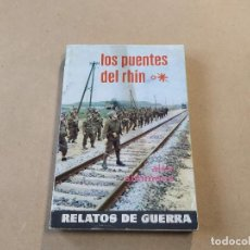 Cómics: NOVELA RELATOS DE GUERRA Nº 281 - LOS PUENTES DEL RHIN - ALEX SIMMONS - TORAY. Lote 236407175