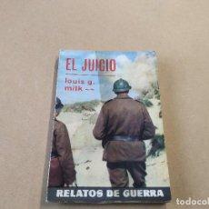 Cómics: NOVELA RELATOS DE GUERRA Nº 283 - EL JUICIO - LOUIS G. MILK - TORAY. Lote 236407915