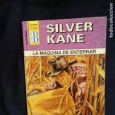 Cómics: LA MAQUINA DE ENTERRAR - SILVER KANE - CALIFORNIA 173 EDICIONES B. Lote 236725385