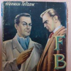 Cómics: FBI Nº 260. EL ASTUTO RUBÉN. HERMAN TELLGON. EDITORIAL ROLLAN 1955.. Lote 236981125