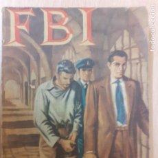 Cómics: FBI Nº 160.INJUSTA SENTENCIA.JOHN NEBOT. EDITA ROLLAN 1953. Lote 237168400