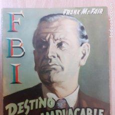 Cómics: FBI Nº 354. DESTINO IMPLACABLE. FRANK MCFAIR.. EDITA ROLLAN 1957. Lote 237170455