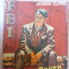 Cómics: FBI Nº 473.FICHA DE POKER. HERMAN TELLGON.. EDITA ROLLAN 1959. Lote 237170980