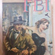 Cómics: FBI Nº 80. SECRETO DE ESTADO. EDDIE THORNY.. EDITA ROLLAN AÑOS 50. Lote 237171255