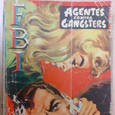 Cómics: FBI Nº 413. AGENTES CONTRA GANGSTERS. ANGELO DE TARTURIS.. EDITA ROLLAN 1958. Lote 237171530