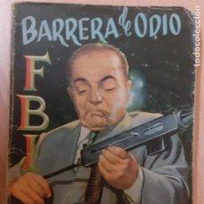 Cómics: FBI Nº 328. BARRERA DE ODIO.ANTHONY BENSON.. EDITA ROLLAN 1956. Lote 237171745
