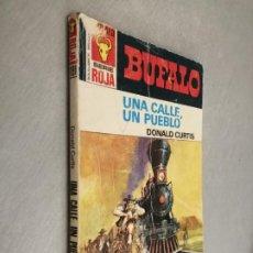 Comics: UNA CALLE, UN PUEBLO / DONALD CURTIS / BÚFALO SERIE ROJA Nº 1190 / BRUGUERA. Lote 238647995