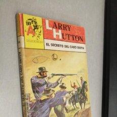 Comics: EL SECRETO DEL CABO SMITH / LARRY HUTTON / DILIGENCIA Nº 94 / ASTRI. Lote 240597240