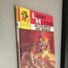 Comics: EN LAS BOTAS DEL MUERTO / LARRY HUTTON / DILIGENCIA Nº 261 / ASTRI. Lote 240599130