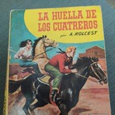 """Comics : NOVELAS DEL OESTE COLECCION BISONTE NÚMERO 611 """"LA HUELLA DE LOS CUATREROS"""" A. ROLCEST. Lote 240657475"""