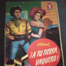 """Comics : NOVELAS DEL OESTE COLECCION BUFALO NÚMERO 244 """"A TU TIERRA VAQUERO"""" A. ROLCEST. Lote 241032530"""
