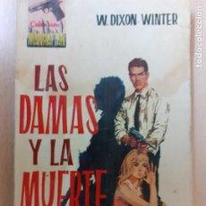 Cómics: COLECCIÓN MANHATTAN Nº 18. LAS DAMAS Y LA MUERTE. W. DIXON WINTER. EDICIONES MANHATTAN 1962. Lote 243045305