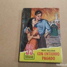 Cómics: NOVELA SS SERVICIO SECRETO Nº 524 - CON ENTIERRO PAGADO - MARK HALLORAN - BRUGUERA. Lote 244513530